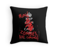 Zombies are coming Throw Pillow