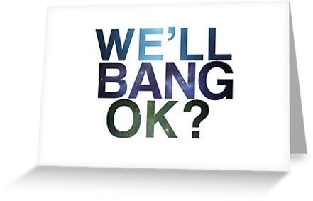 We'll bang, ok? by Void-Manifest