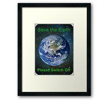 Save The Earth Framed Print