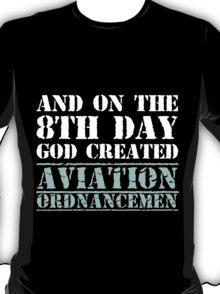 8th Day Aviation Ordnancemen T-shirt T-Shirt