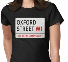 Oxford Street London Street Sign Womens Fitted T-Shirt