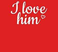 I love him red Womens Fitted T-Shirt