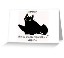 toothless> Greeting Card