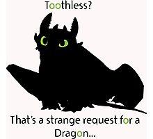 toothless> Photographic Print