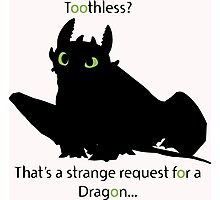 toothless> Photographic Print