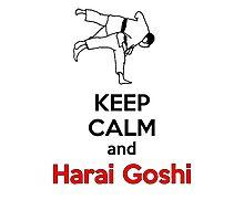 Keep Calm HARAI GOSHI! Photographic Print