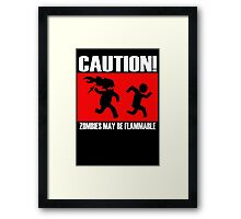 Zombies Flammable Framed Print