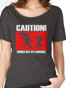 Zombies Flammable Women's Relaxed Fit T-Shirt