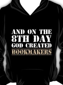 8th Day Bookmakers T-shirt T-Shirt