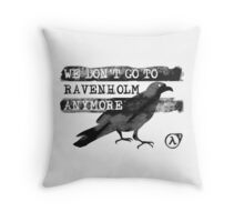 We Don't Go to Ravenholm Anymore (HL2) Throw Pillow