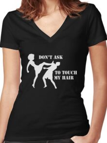 Dont Touch My Hair Women's Fitted V-Neck T-Shirt