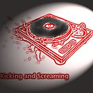 Kicking and Screaming by LasTBreatH