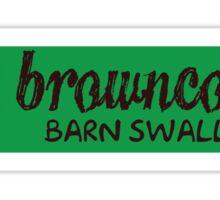 Browncoats barn swallow Sticker