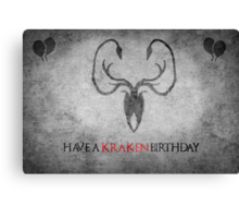 Game of Thrones Birthday Card: Cracking/Kraken Canvas Print