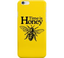 Time is Honey iPhone Case/Skin