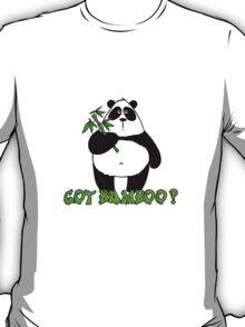 got bamboo? T-Shirt