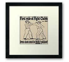 First Rule of Fight Clubb Framed Print