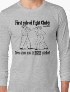 First Rule of Fight Clubb Long Sleeve T-Shirt
