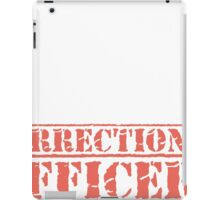 8th Day Correctional Officers T-shirt iPad Case/Skin