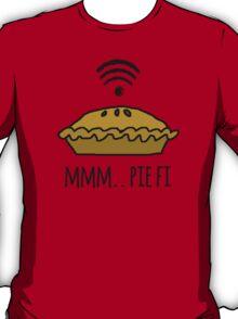 MMM.. PIE FI T-Shirt