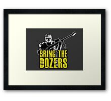 Payday 2 - Bring the Dozers! Framed Print