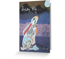Moon Gazing Hare. Dream Big, worry small. Greeting Card