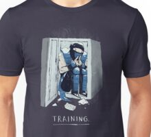 training. Unisex T-Shirt