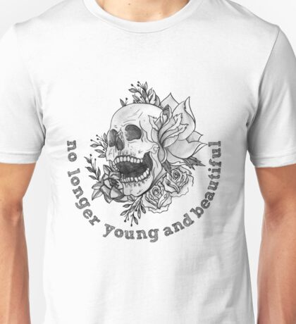 young and beautiful Unisex T-Shirt