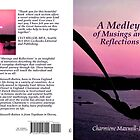 A Medley of Musings and Reflections by Charmiene Maxwell-Batten