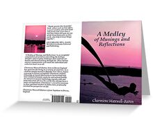 A Medley of Musings and Reflections Greeting Card