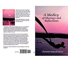 A Medley of Musings and Reflections Photographic Print