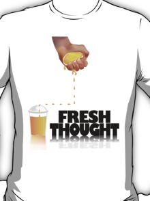 Fresh Thought T-Shirt