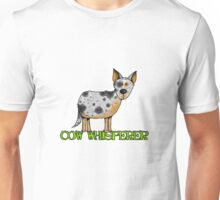 cow whisperer (blue heeler) Unisex T-Shirt