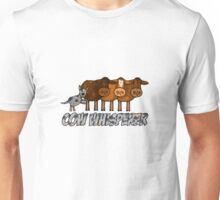 cow whisperer (herding blue heeler) Unisex T-Shirt