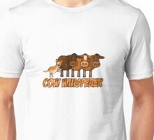 cow whisperer (herding red heeler) Unisex T-Shirt