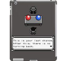The Easiest Choice iPad Case/Skin
