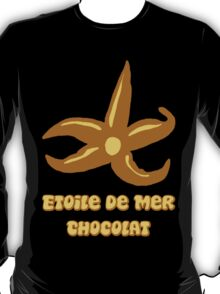 French chocolate starfish T-Shirt