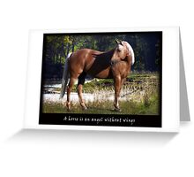 A horse is an angel without wings   Greeting Card