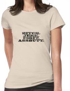 Supernatural - Bitch Jerk Idgit Assbutt Womens Fitted T-Shirt