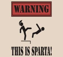 Warning: This is Sparta!