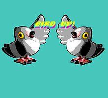 Bird Up! by GeneralGrievous