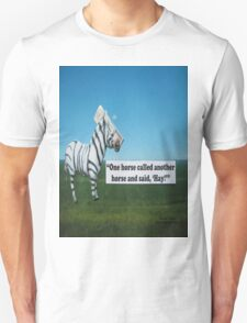 """One horse called another horse and said 'Hay'"" T-Shirt"