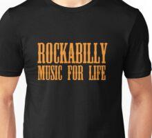 Rockabilly Music For Life Unisex T-Shirt