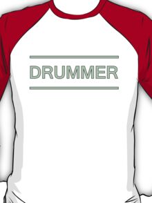 Drummer (Useful design) Green T-Shirt