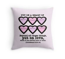 Colossians 3:12-14 for Valentine's Day. Throw Pillow