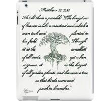 Matthew 13: 31, 32 Mustard Seed iPad Case/Skin