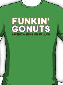 Funkin' Gonuts T-Shirt