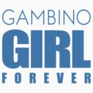 Gambino Girl Forever by funkingonuts