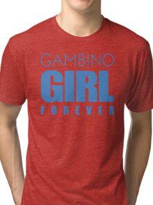 Gambino Girl Forever Tri-blend T-Shirt