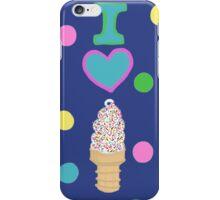 I LOVE ICE CREAM  iPhone Case/Skin